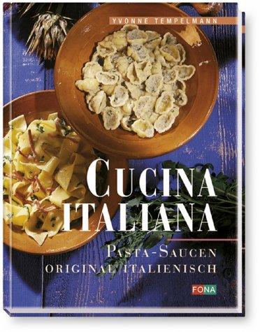 Cucina italiana - Pasta-Saucen