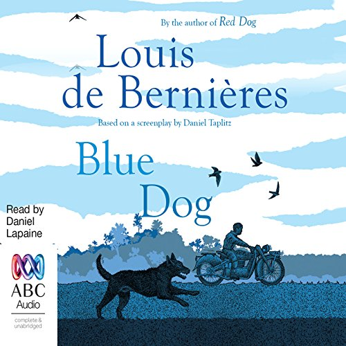 Red Dog: True Blue audiobook cover art