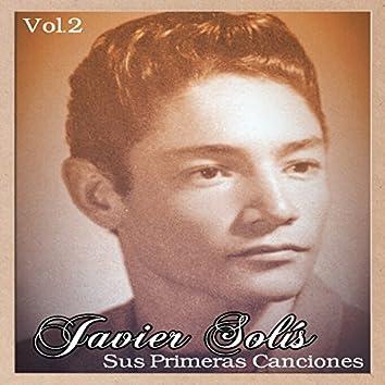 Javier Solís - Sus Primeras Canciones, Vol. 1