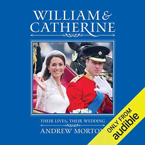 William & Catherine: Their Lives, Their Wedding                   De :                                                                                                                                 Andrew Morton                               Lu par :                                                                                                                                 Phyllida Nash                      Durée : 3 h et 49 min     Pas de notations     Global 0,0