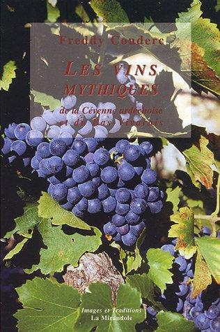 Les vins mythiques de la Cévenne ardéchoise et du Bas-Vivarais