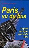 Paris vu du bus (Une tradition)