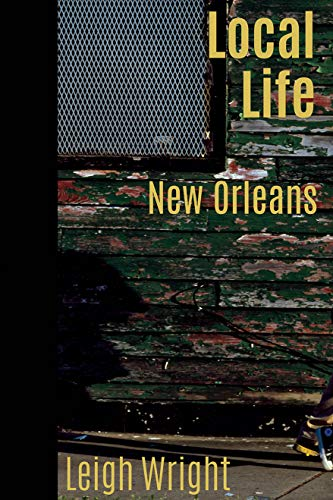 Local Life: New Orleans (New Orleans History)