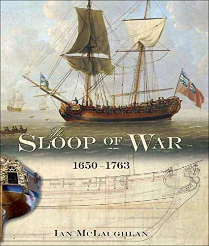 The Sloop of War, 1650–1763 (English Edition)