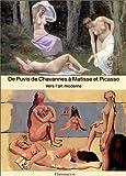 De Puvis de Chavannes à Matisse et Picasso - Vers l'art moderne