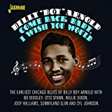Com Back Baby, I Wish You Would [ORIGINAL RECORDINGS REMASTERED]