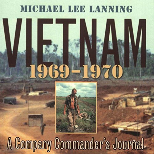 Vietnam, 1969 - 1970: A Company Commander's Journal (No.1) audiobook cover art