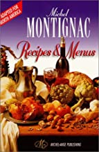 Michel Montignac Recipes and Menus (Adapted for North America) by Lacombe, Isabelle, Montignac, Michel (1999) Paperback