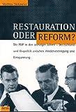 Restauration oder Reform? - Mathias Siekmeier