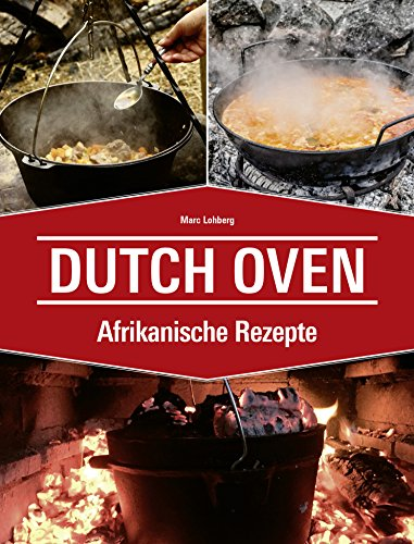 Dutch Oven Afrikanische Rezepte