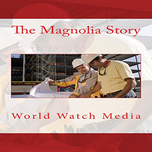The Magnolia Story Audiobook By World Watch Media Audible