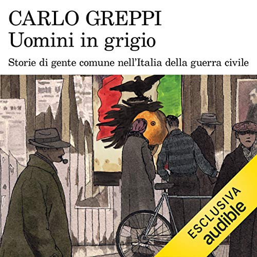 Uomini in grigio audiobook cover art