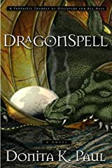 DragonSpell (Dragon Keepers Chronicles, Book 1): A Novel (DragonKeeper Chronicles) Kindle Edition