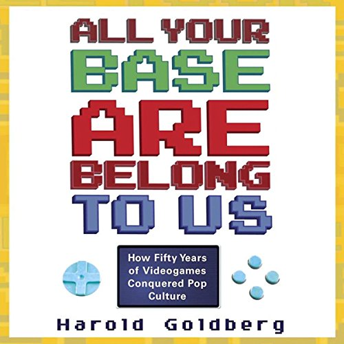 All Your Base Are Belong to Us audiobook cover art