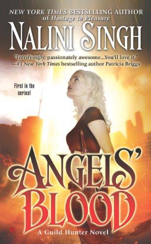 Angels' Blood (Guild Hunter Book 1)