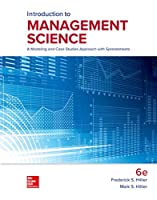 Introduction to Management Science: A Modeling and Case Studies Approach with Spreadsheets, 6th Edition Front Cover