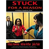 Stuck For A Reason
