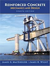Reinforced Concrete: Mechanics and Design (4th Edition) (Civil Engineering and Engineering Mechanics)