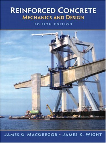 Reinforced Concrete: Mechanics and Design (Civil Engineering and Engineering Mechanics)
