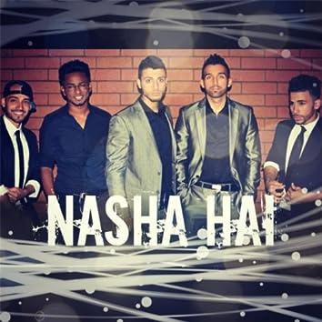 Nasha Hai