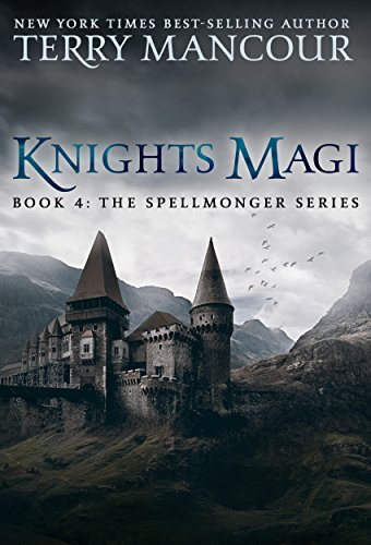 Knights Magi: Book Four Of The Spellmonger Series (English Edition)