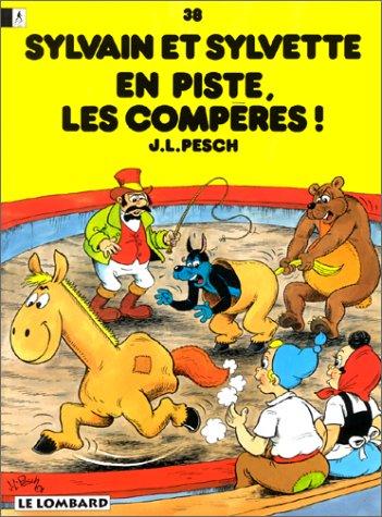 Sylvain et Sylvette, tome 38 : En piste, les compères!