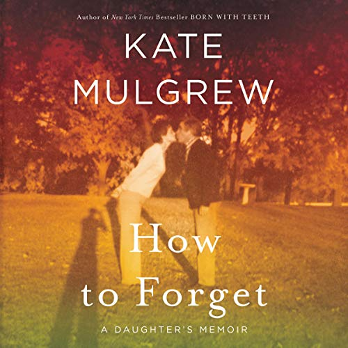How to Forget     A Daughter's Memoir              De :                                                                                                                                 Kate Mulgrew                               Lu par :                                                                                                                                 Kate Mulgrew                      Durée : 12 h et 6 min     Pas de notations     Global 0,0
