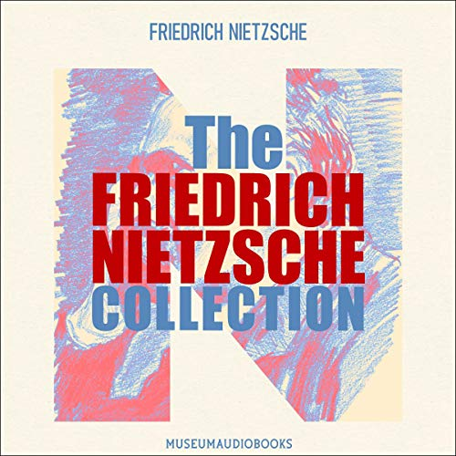 Couverture de The Friedrich Nietzsche Collection