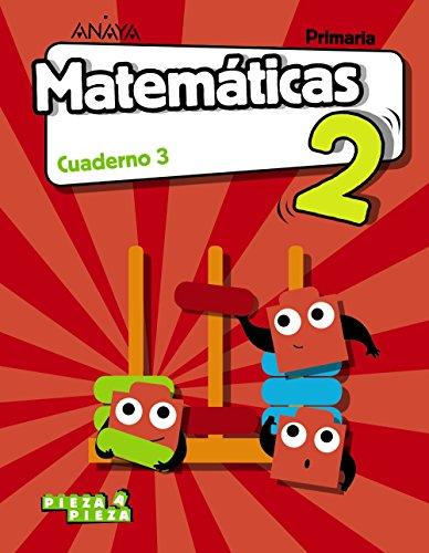 Matemáticas 2. Cuaderno 3. Pieza a Pieza