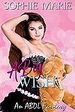 A Big Wish (An ABDL Age Play Romance)
