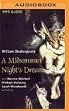 A Midsummer Night's Dream (Naxos) by William Shakespeare (2016-05-10) - Naxos Audiobooks on Brilliance Audio - 10/05/2016