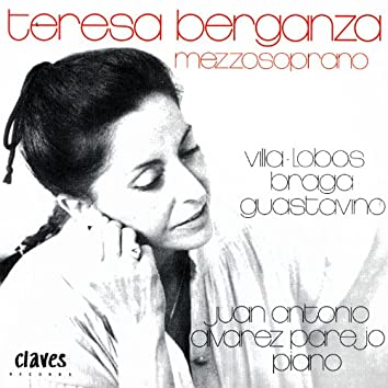 Villa-Lobos, Braga & Guastavino: Songs from South America for Mezzo Soprano & Piano