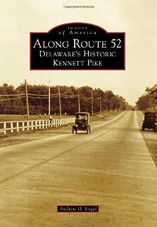 Along Route 52: Delaware's Historic Kennett Pike