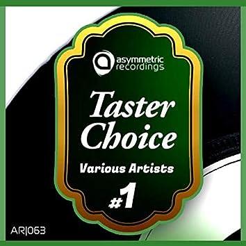 Taster Choice #1
