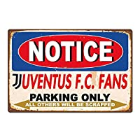 MMNGTユベントスFCファンヴィンテージレトロな車の自動のみ駐車ガレージティンサイン