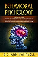Behavioral Psychology: 2 Books in 1. How to Analyze People + Enneagram: Learn How to Read People's Behaviour, Control Your Emotions and Influence Anyone Understanding Personality Types