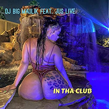 In Tha Club (feat. Jus Live)
