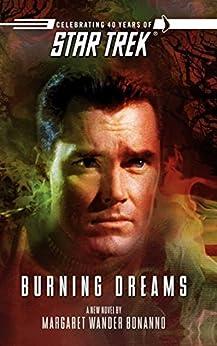 Star Trek: The Original Series: Burning Dreams by [Margaret Wander Bonanno]