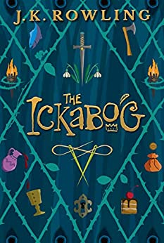The Ickabog by [J K Rowling, J. K. Rowling]