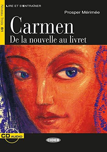 Carmen: Französische Lektüre für das 2., 3. und 4. Lernjahr. Buch + Audio-CD (Lire et s'entrainer)