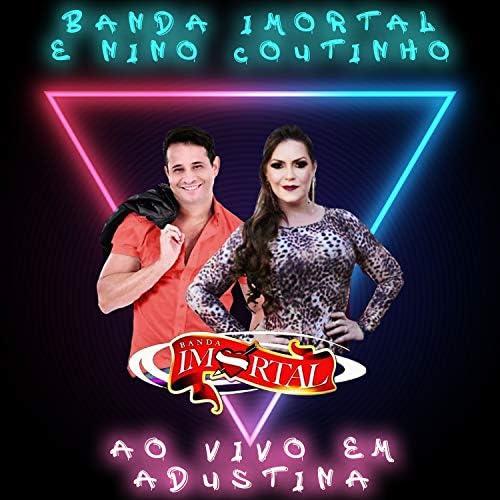 Banda Imortal & Nino Coutinho