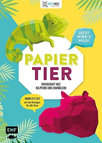PAPIERtier - Jetzt wird's wild! Papercraft mit Nilpferd und Chamäleon: Komplett-Set mit Faltvorlagen für beide Tiere