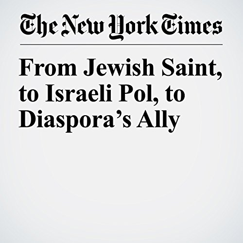 From Jewish Saint, to Israeli Pol, to Diaspora's Ally copertina