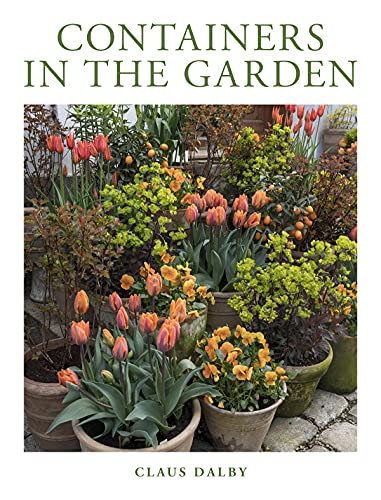 Compare Textbook Prices for Containers in the Garden  ISBN 9780760374658 by Dalby, Claus