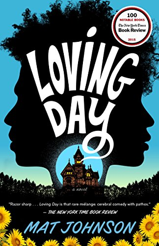 Loving Day: A Novel - Kindle edition by Johnson, Mat. Literature ...