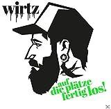 Songtexte von Wirtz - Auf die Plätze, fertig, los