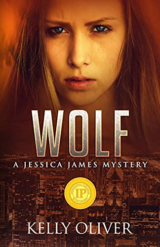 WOLF: A Suspense Thriller (Jessica James Mystery Series Book 1)