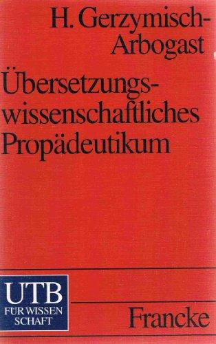 Übersetzungswissenschaftliches Propädeutikum