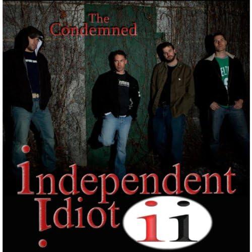 Independent Idiot