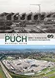 PUCH: Werk II – im Wandel der Zeit. Eine steirische Industriegeschichte